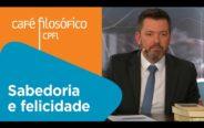 Sabedoria e Felicidade | Eduardo Wolf